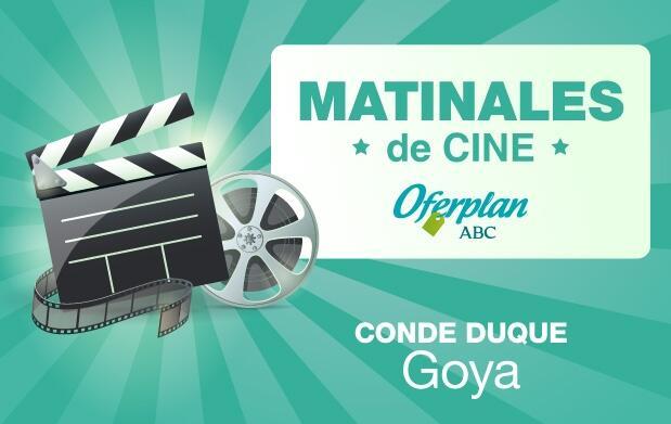 Fin de Semana   Entradas Matinal Cine Goya