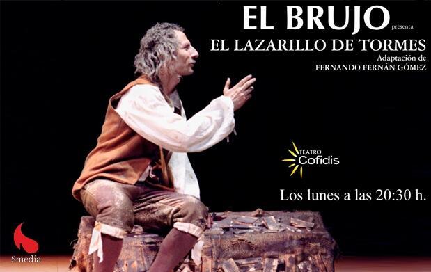 El Brujo presenta El Lazarillo de Tormes