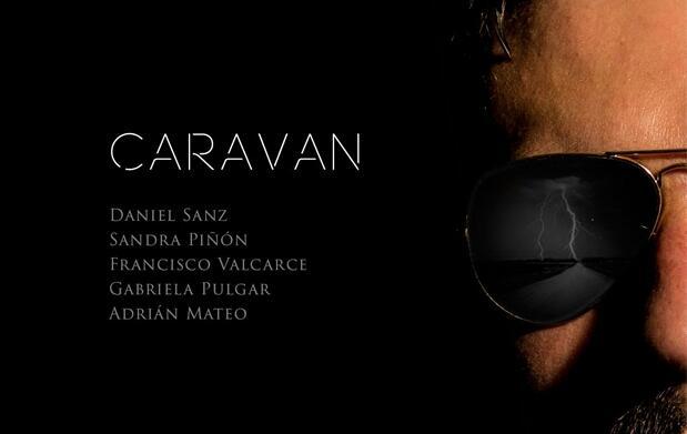 La Nao 8: Anoche soñé que me soñabas y Caravan