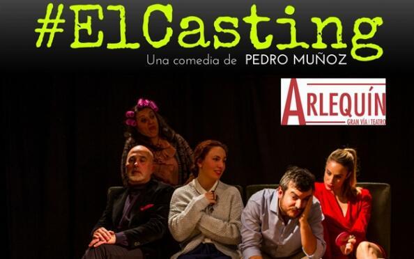 Entradas El Casting en el Teatro Arlequín