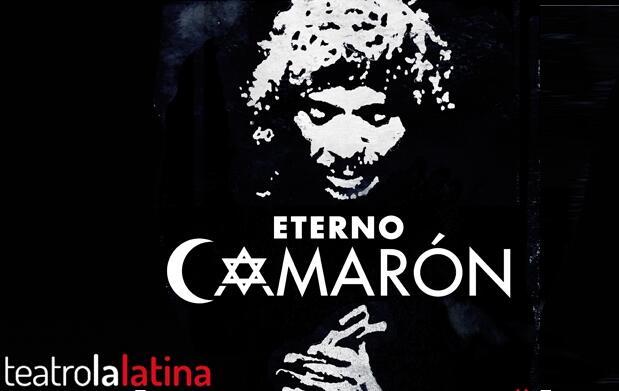 Entradas Eterno Camarón: Teatro La Latina