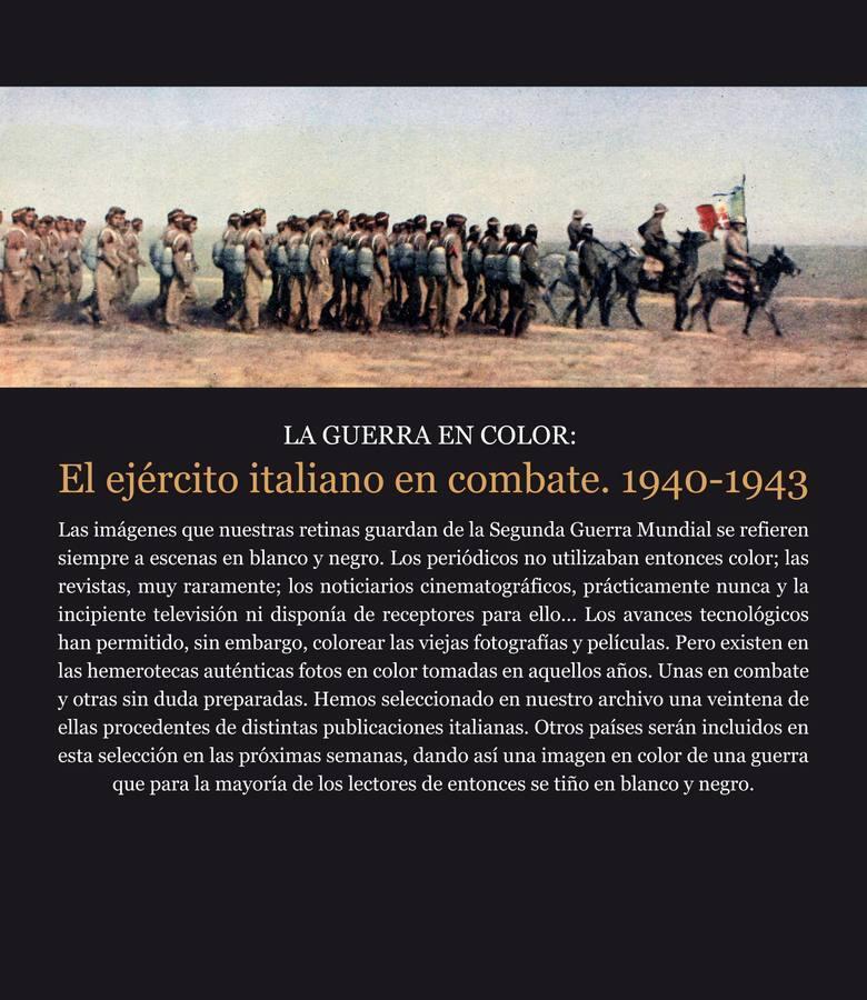 La guerra en color: las tropas italianas en plena batalla