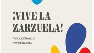Entradas Vive La Zarzuela Madrid