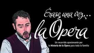 Entradas Érase una vez la Ópera Madrid