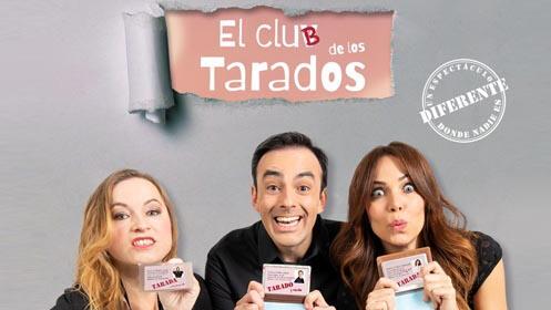 Entradas El Club de los Tarados Madrid