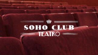 Entradas Teatro Soho Club Madrid
