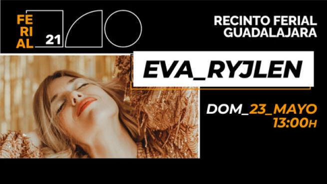 Entradas Eva Ryjlen Guadalajara