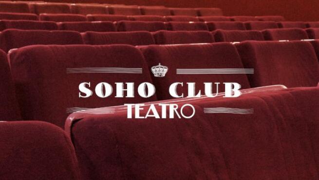 Entradas Teatro Soho Club Madrid