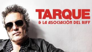 Tarque & La Asociacion del Riff en concierto