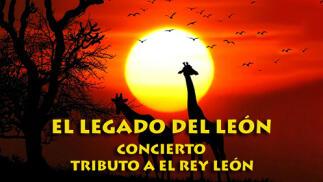 El Legado del León. Musical Tributo a El Rey León