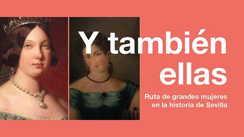 "Ruta ""Grandes Mujeres en la Historia de Sevilla"""